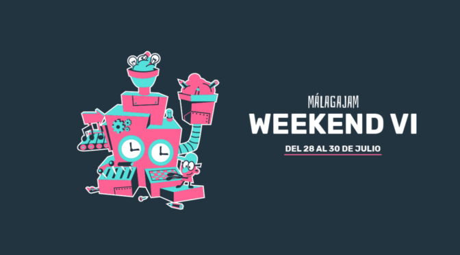 Resumen MalagaJam Weekend VI